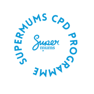 Supermums CPD Programme